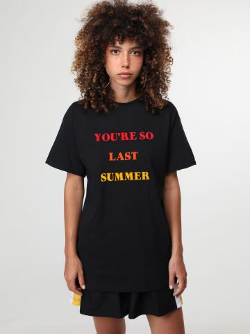 טי שירט You're So Last Summer