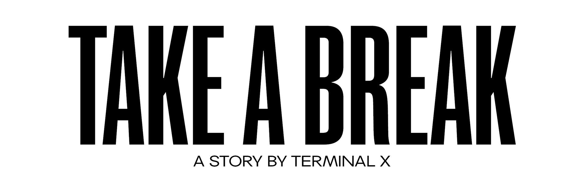 TAKE-A-BREAK-EDITORIAL